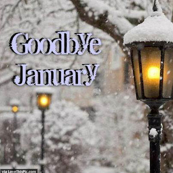 Goodbye January Winter Image Quote Pictures, Photos, and ...