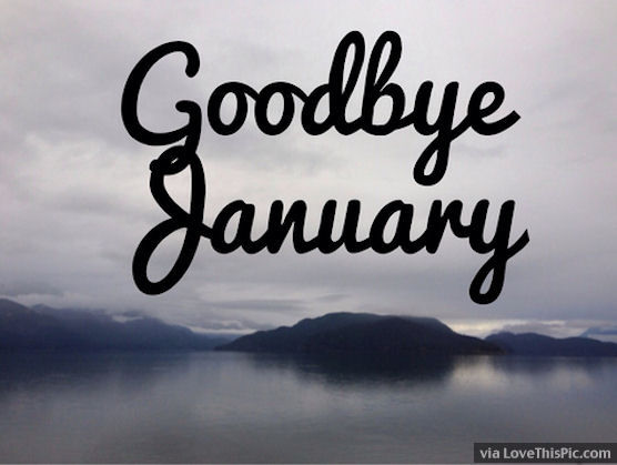 Goodbye January Photography Quote Pictures, Photos, and ...
