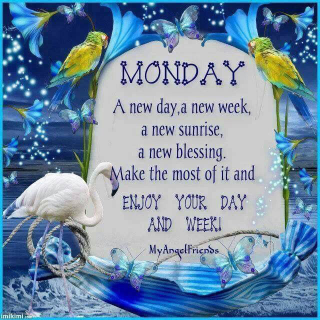 Monday a new week pictures photos and images for - Monday blessings quotes and images ...