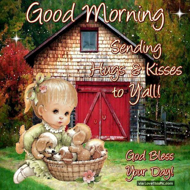 Good Morning Love And Hugs : Good morning sending you hugs and kisses pictures photos