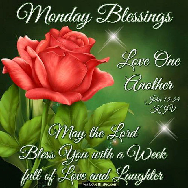 monday blessings love one another pictures photos and