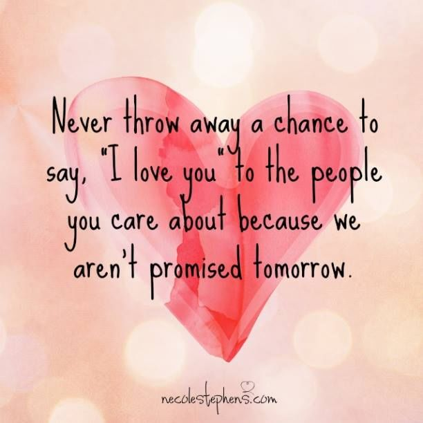 Message For My Healthcare And Love: Never Throw Away Chance To Say I Love You To The People