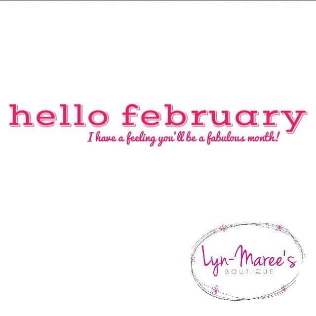 Hello February, I Have A Feeling You'll Be A Fabulous Month