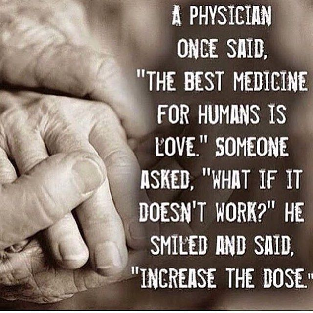 Best Quotes About Medicine: The Best Medicine For Humans Is Love Pictures, Photos, And