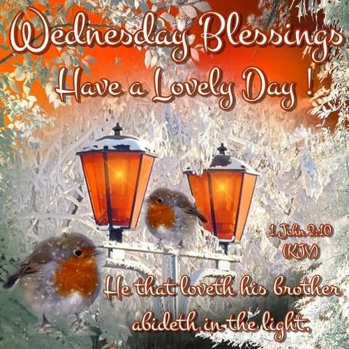 Wednesday Blessings Have A Lovely Day Religious Quote With