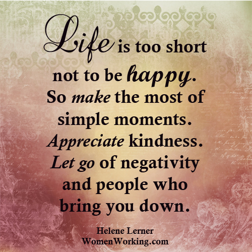 Life Is Too Short To Not Be Happy Pictures, Photos, and Images for  Facebook, Tumblr, Pinterest, and Twitter