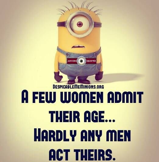 A Few Women Admit Their Age Hardly Any Men Act Theirs