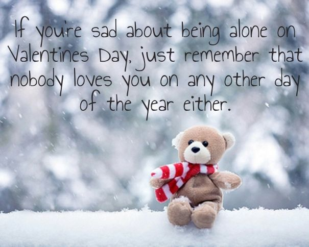 If Youu0027re Sad About Being Alone On Valentineu0027s Day