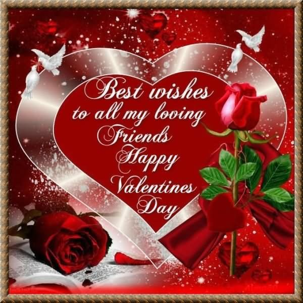 Best Wishes To My Loving Friends, Happy Valentines Day