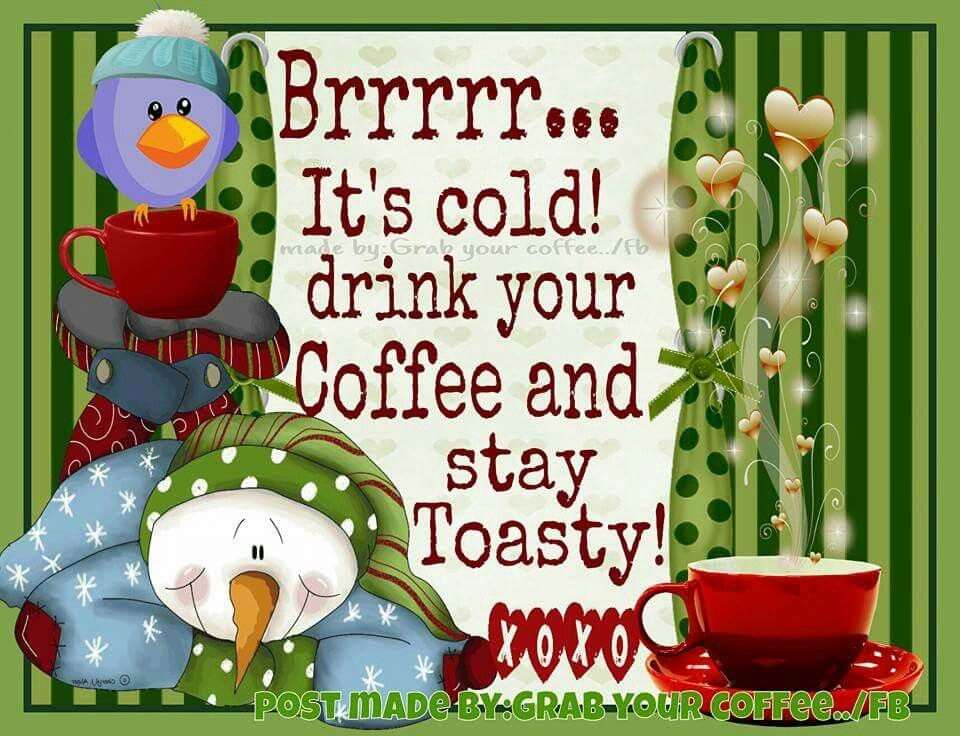 Brr Its Cold Drink Your Coffee Pictures Photos And Images For