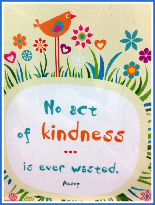 No Act Of Kindness Is Ever Wasted Pictures Photos And