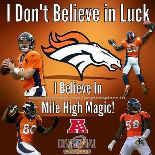 I Dont Believe In Luck I Believe In Mile High Magic Denver
