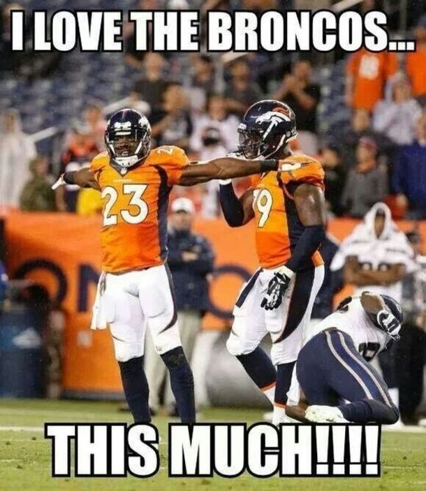 valentines day savage meme - I Love The Broncos s and for