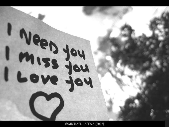 I Need You I Miss You I Love You Pictures Photos And Images For Facebook Tumblr Pinterest And Twitter