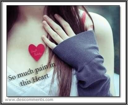 So Much Pain In This Heart Pictures Photos And Images For Facebook