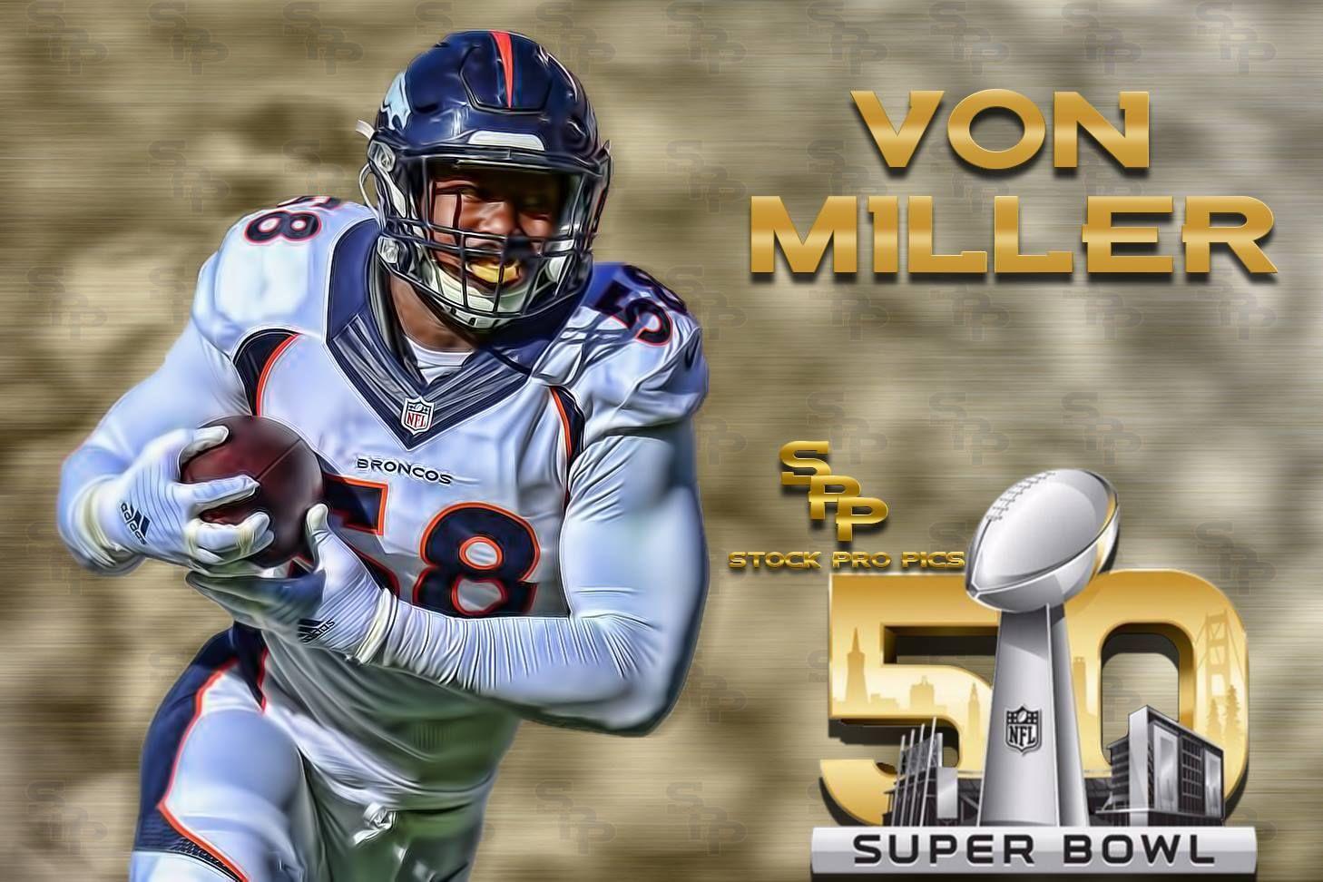 Von Miller Superbowl 50 s and for