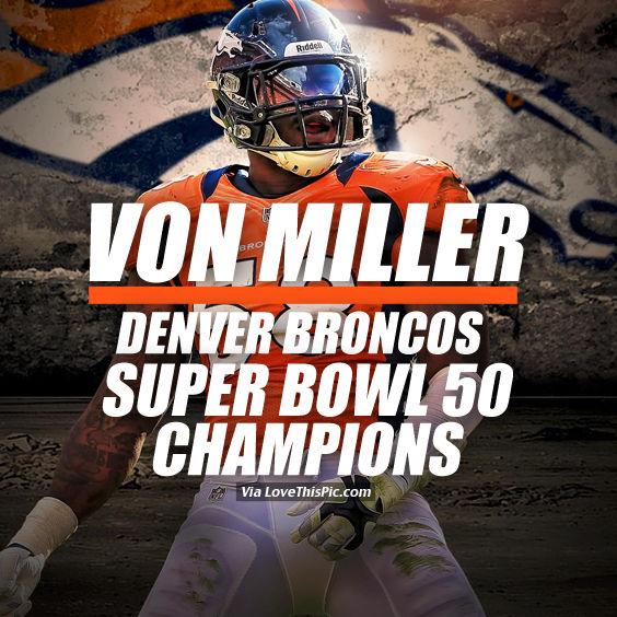 von miller denver broncos super bowl 50 champions