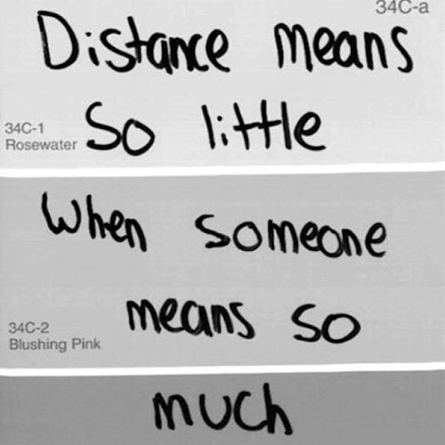 Distance Means So Little When Someone Means So Much Quote Pictures Extraordinary Distance Quote