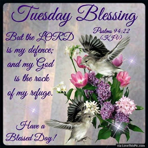 Tuesday Blessings Psalm 94:22 Pictures, Photos, and Images