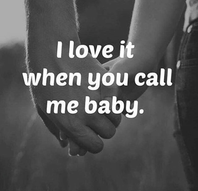 I Love It When You Call Me Baby Pictures, Photos, and Images for Facebook, Tu...