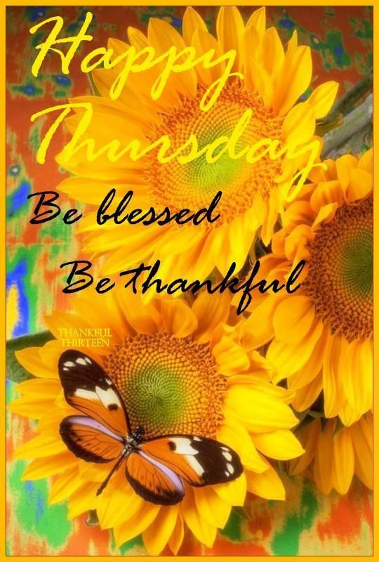 Happy Thursday, Be Blessed, Be Thankful Pictures, Photos
