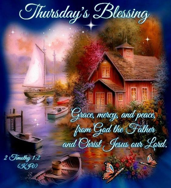 Thursday's Blessing Pictures, Photos, And Images For