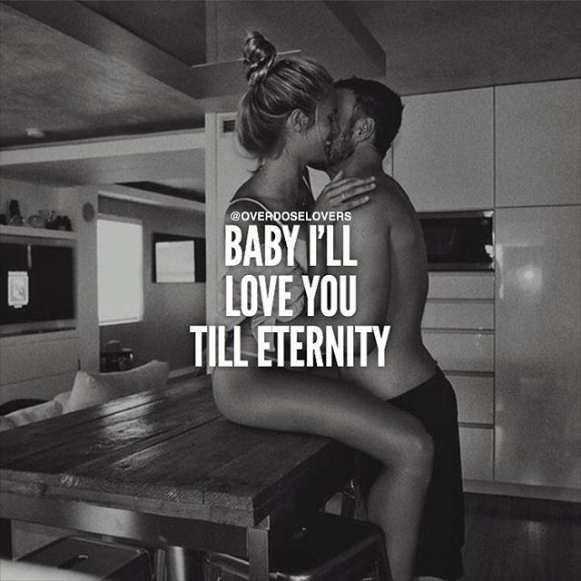 Quotes Love You For Eternity: Baby I'll Love You Till Eternity Pictures, Photos, And