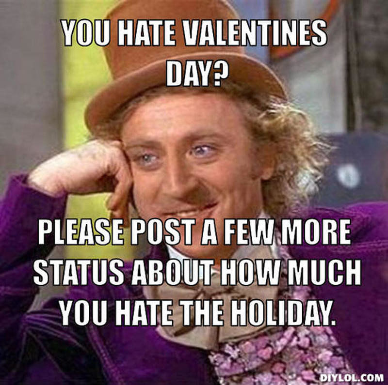 You Hate Valentines Day Pictures Photos And Images For Facebook