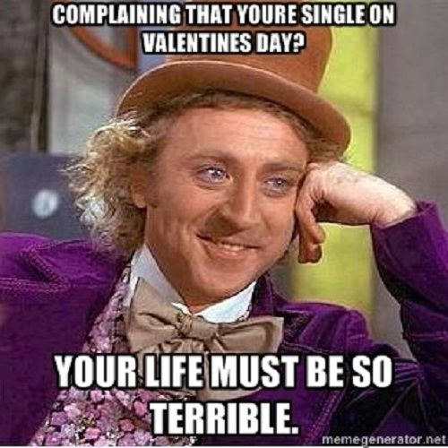 Complaining That Youu0027re Single On Valentines Day?