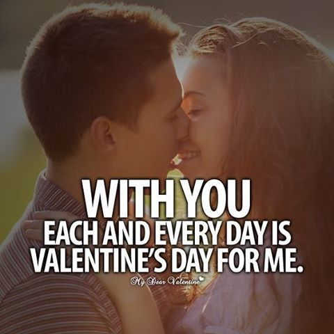 With You Every Day Feels Like Valentine S