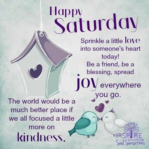 Happy Saturday Sprinkle Love Today Pictures Photos And