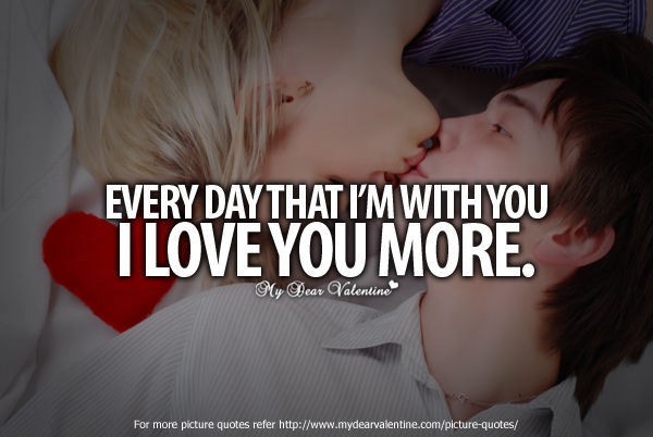 Quotes I Love You More Every Day
