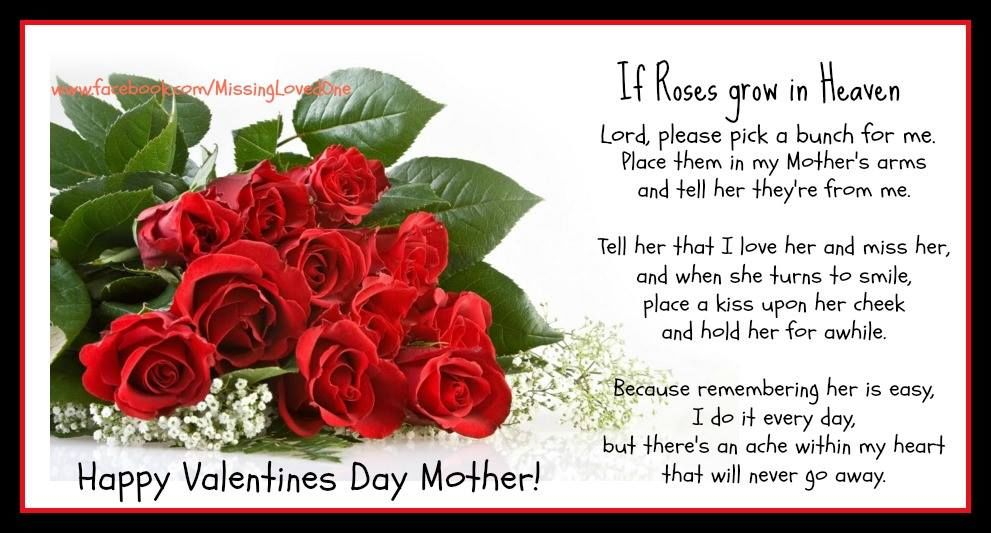happy valentines day to my mom in heaven