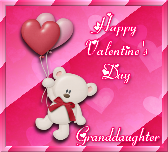 Happy Valentines Day Granddaughter Pictures Photos and Images – Granddaughter Valentine Card