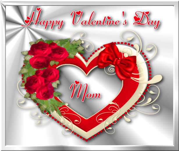 happy valentines day mom pictures photos and images for facebook tumblr pinterest and twitter - Valentine For Mom