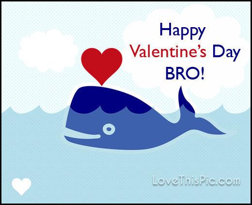 Perfekt Happy Valentineu0027s Day Bro