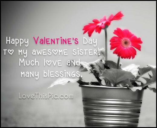 Happy Valentines Sister Quotes