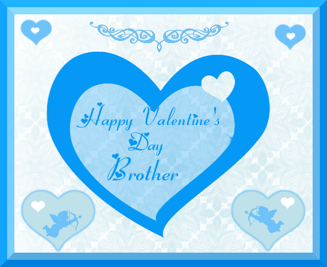 Happy Valentine's Day Brother Pictures, Photos, and Images ...