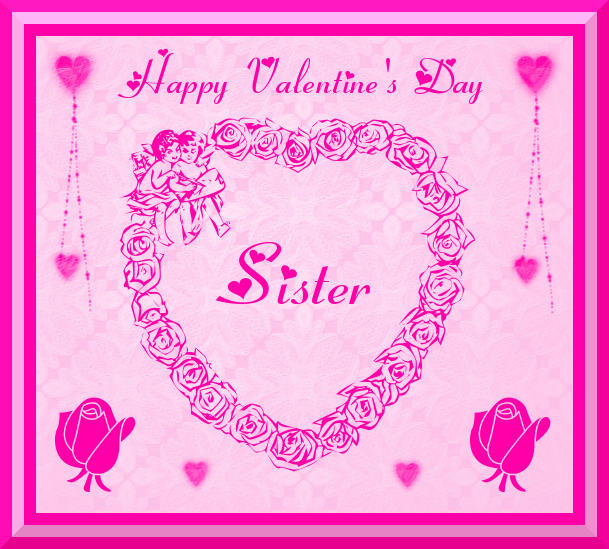 Happy Sister And Brothers Day: Happy Valentine's Day Sister Pictures, Photos, And Images