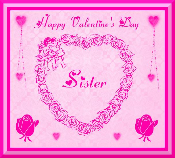 Schön Happy Valentineu0027s Day Sister
