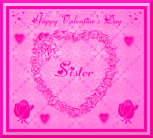 Happy Valentines Sister Quotes: Happy Valentine's Day Sister Pictures, Photos, And Images