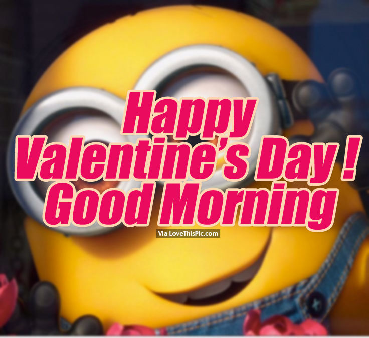 Good Morning My Love Happy Valentines Day : Happy valentine s day good morning pictures photos and