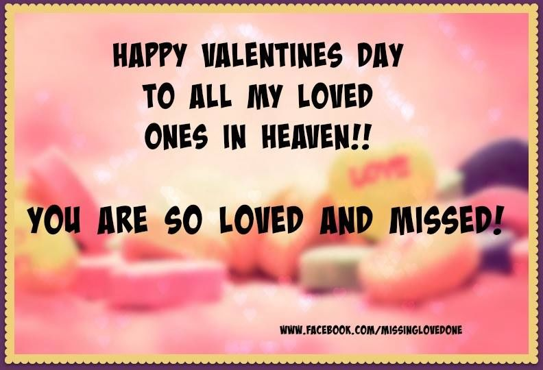 Superb Happy Valentines Day To My Loved Ones In Heaven