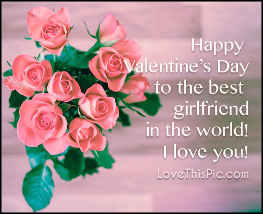 Happy Valentine\'s Day To My Girlfriend I Love You Pictures, Photos ...