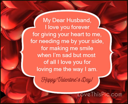 My Dear Husband I Will Love You Forever Happy Valentines Day Pictures ...