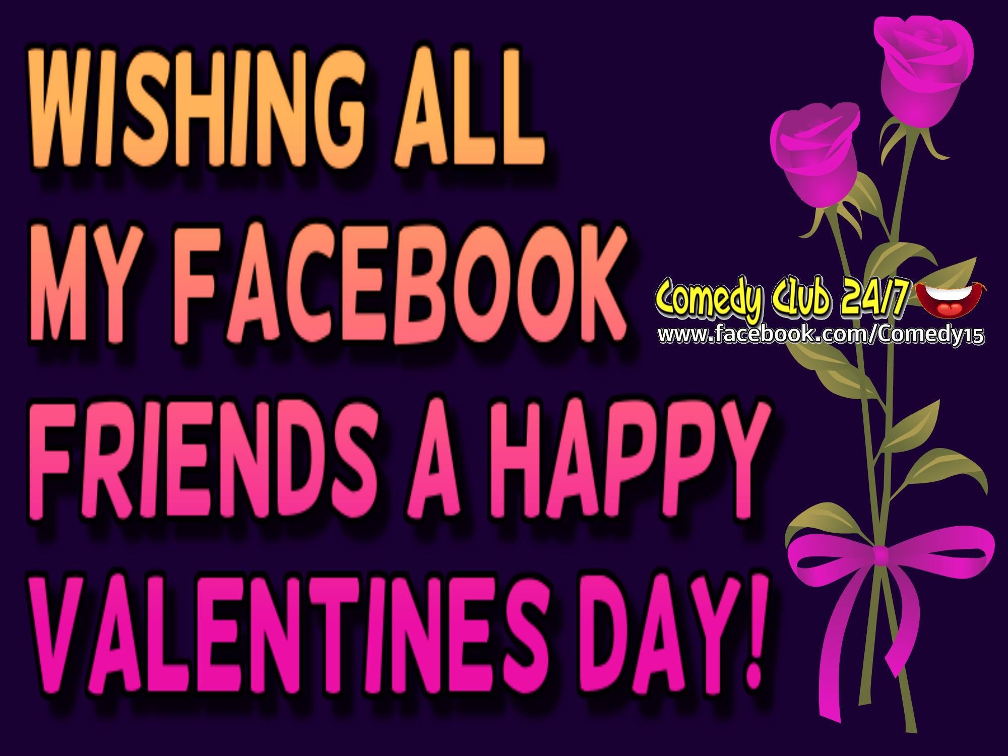 wishing all my facebook friends a happy valentine's day quote, Ideas