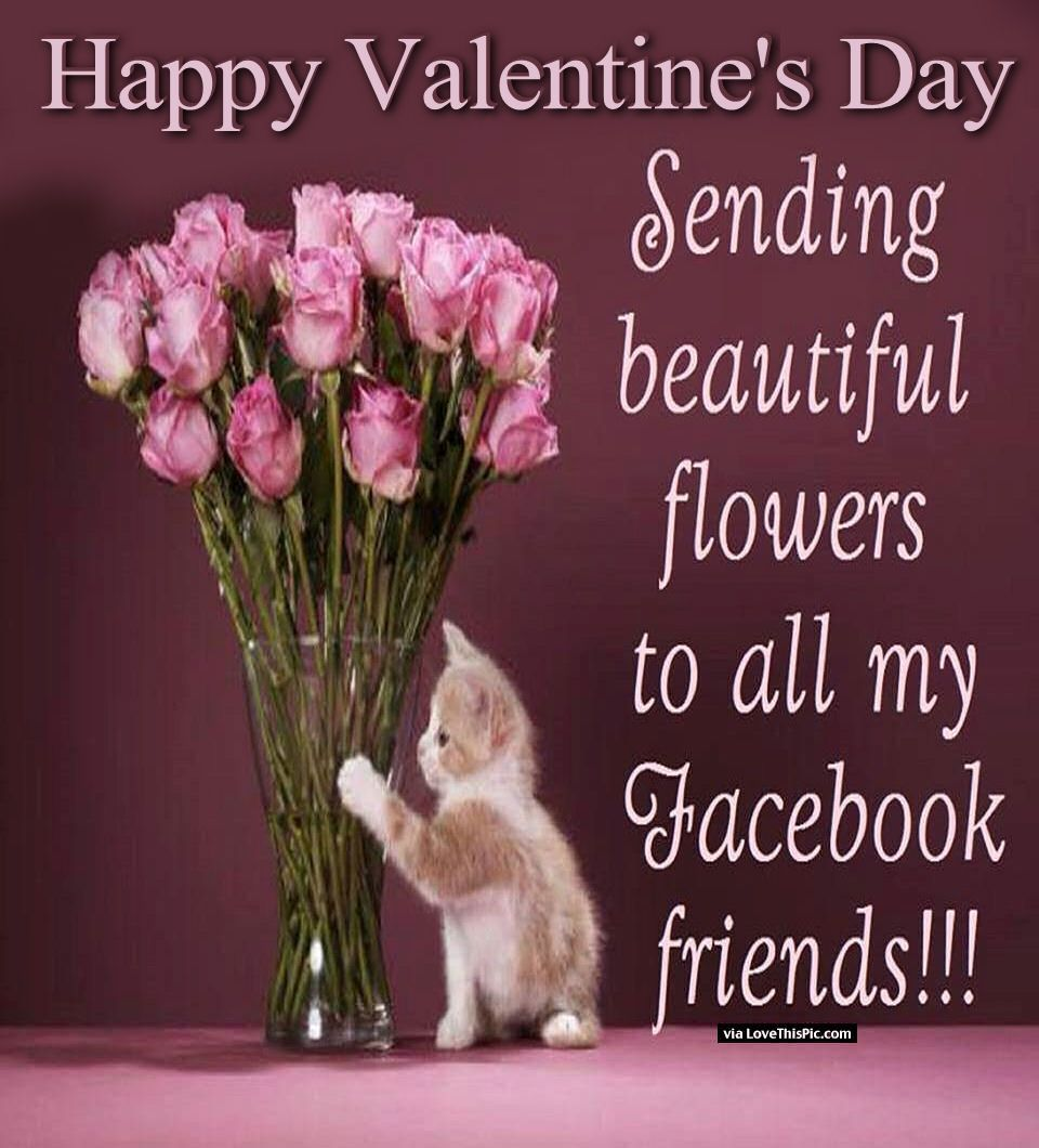 Happy valentines day sending flowers to all of my facebook friends happy valentines day sending flowers to all of my facebook friends izmirmasajfo