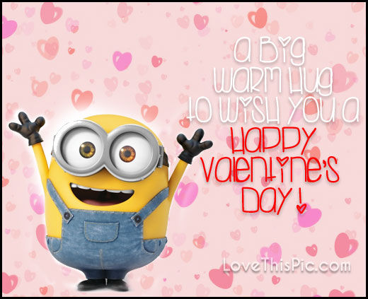 Great Big Hugs On Valentineu0027s Day Minion Quote