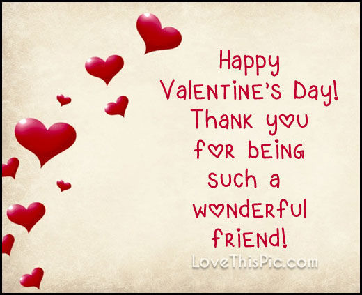 Wonderful Friend On Valentines Day Pictures, Photos, and ...