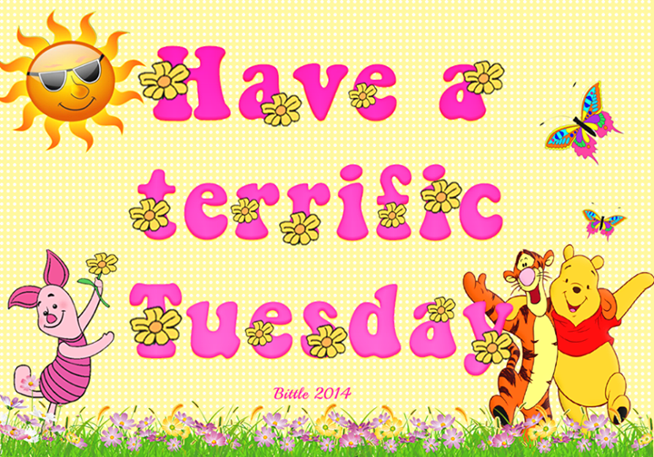 Great Have A Terrific Tuesday